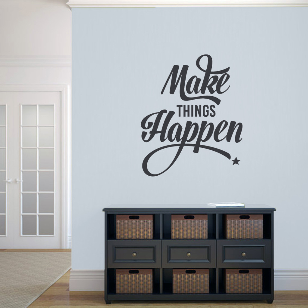 """Make Things Happen Wall Decal 30"""" wide x 36"""" tall Sample Image"""