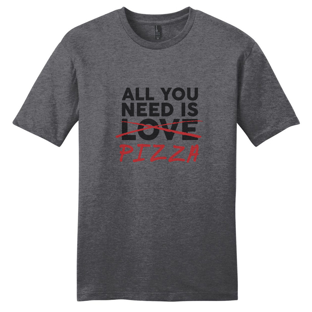 Heathered Charcoal All You Need Is Pizza T-Shirt