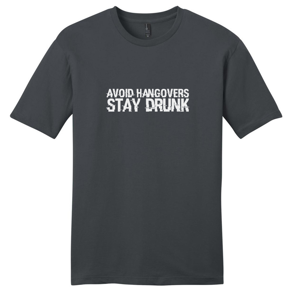 Charcoal Avoid Hangovers Stay Drunk T-Shirt