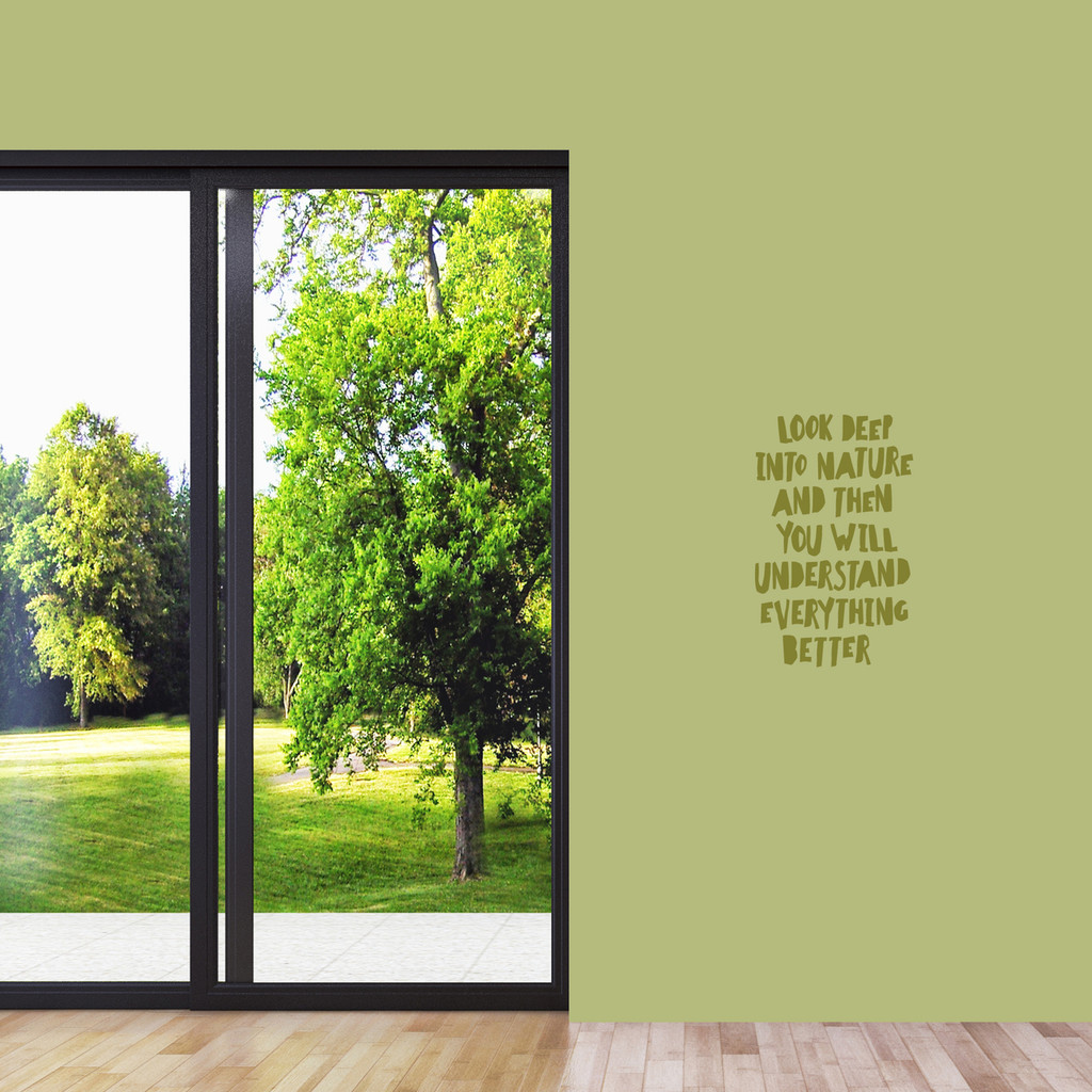 "Look Deep Into Nature Wall Decal 15"" wide x 24"" tall Sample Image"