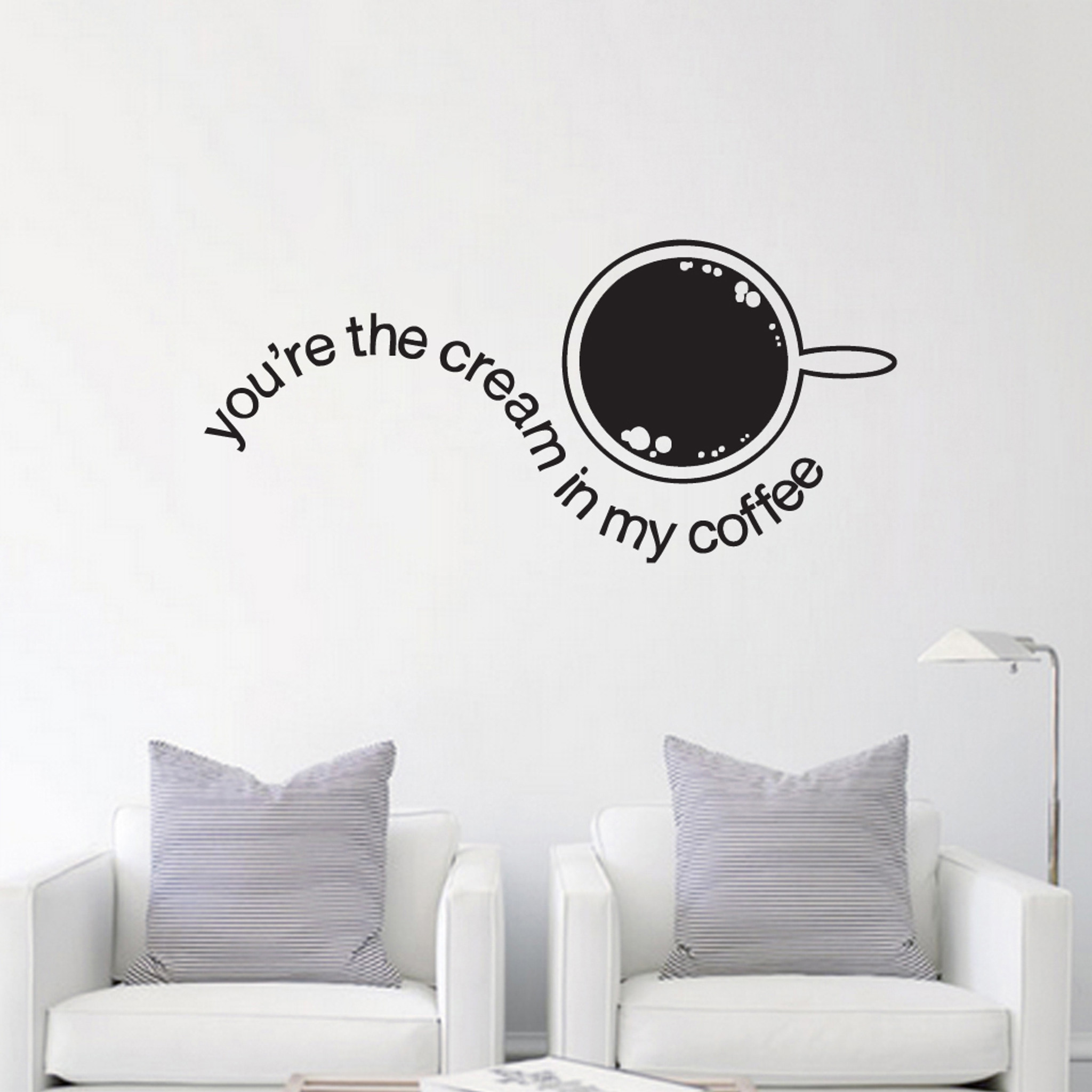 Youu0027re The Cream In My Coffee Wall Decals and Wall Stickers & Youu0027re The Cream In My Coffee Kitchen wall Decals and Stickers