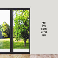 """Back Door Guests Are The Best Wall Decal 11"""" wide x 24"""" tall Sample Image"""