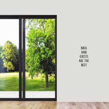 """Back Door Guests Are The Best Wall Decal 9"""" wide x 18"""" tall Sample Image"""