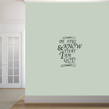 "Be Still And Know That I Am God Wall Decals 19"" wide x 24"" tall Sample Image"