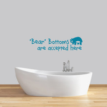 "Bear Bottoms Are Accepted Here Wall Decal 48"" wide x 13"" tall Sample Image"