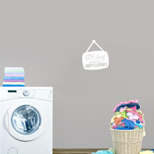 """Best Days End In Dirty Clothes Wall Decals 32"""" wide x 36"""" tall Sample Image"""