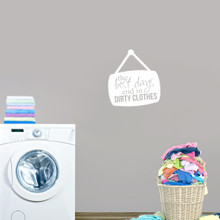 """Best Days End In Dirty Clothes Wall Decals 22"""" wide x 24"""" tall Sample Image"""