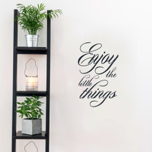 "Enjoy The Little Things Wall Decals 15"" wide x 24"" tall Sample Image"