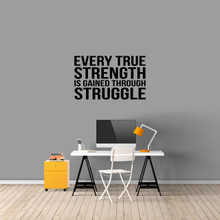 """Every True Strength Wall Decal 36"""" wide x 22"""" tall Sample Image"""