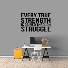 """Every True Strength Wall Decal 48"""" wide x 30"""" tall Sample Image"""