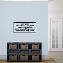"""Everyone Who Enters Makes Us Happy Wall Decals and Stickers 36"""" wide x 17"""" tall Sample Image"""