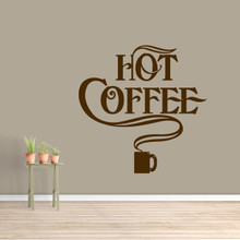 """Hot Coffee Wall Decal 36"""" wide x 36"""" tall Sample Image"""