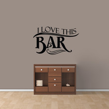"I Love This Bar Wall Decal 36"" wide x 22"" tall Sample Image"