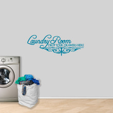 """Laundry Room Drop Your Drawers Wall Decal 48"""" wide x 18"""" tall Sample Image"""