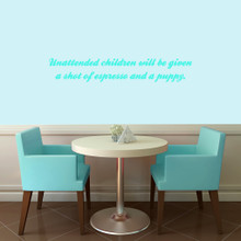"""Unattended Children Wall Decals 36"""" wide x 6"""" tall Sample Image"""