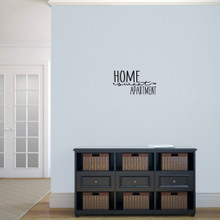 """Home Sweet Apartment Wall Decal 18"""" wide x 10"""" tall Sample Image"""