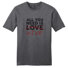 Heathered Charcoal All You Need Is Wine T-Shirt