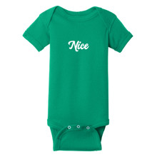 Nice Infant Onesie T-Shirt
