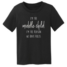 Sibling birth order shirt, middle child shown on black