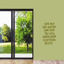 "Look Deep Into Nature Wall Decal 22"" wide x 36"" tall Sample Image"
