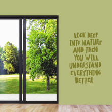 "Look Deep Into Nature Wall Decal 30"" wide x 48"" tall Sample Image"
