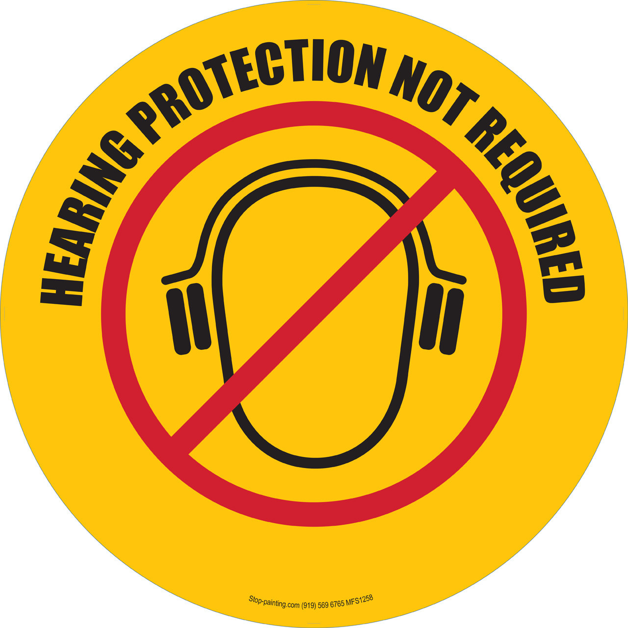 Hearing Protection Not Required Floor Sign