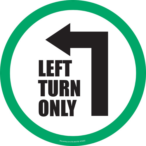 Left Turn Only Floor Sign 17 5 Quot Stop Painting Com
