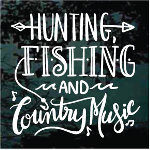 Hunting Fishing & Country Music