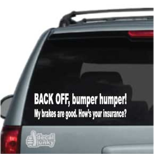 Back Off Bumper Humper!