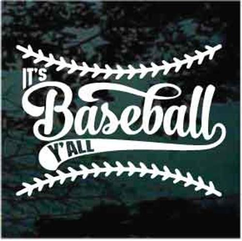 It's Baseball Y'all Window Decal