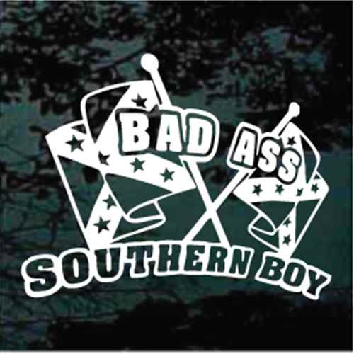 Bad Ass Southern Boy