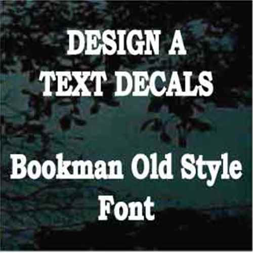 Bookman Old Style Font Custom Text