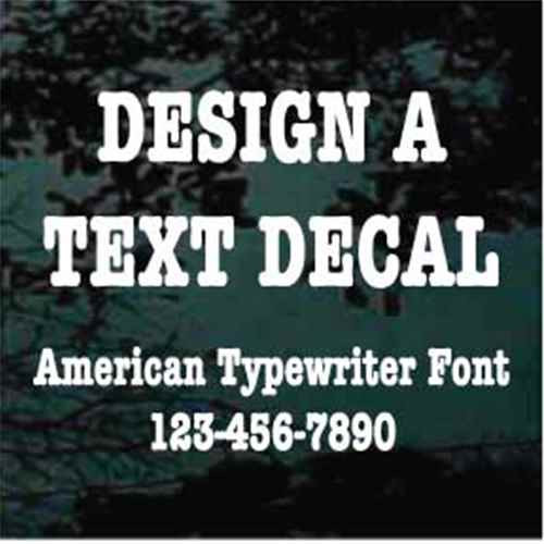 American Typewriter Custom Text