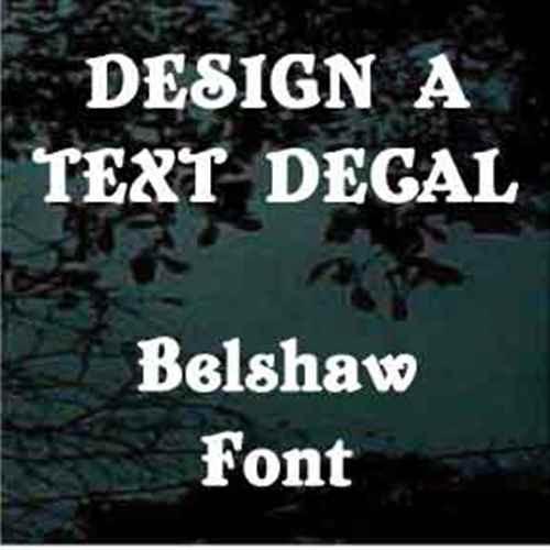 Belshaw Font Custom Text