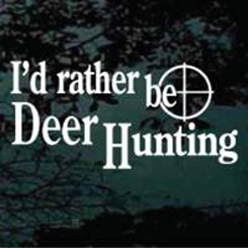 I'd Rather Be Hunting 02