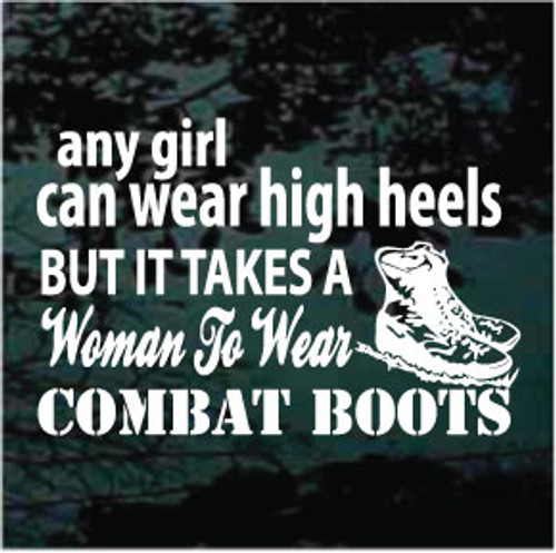 Any Girl Can Wear High Heels Patriotic Decals