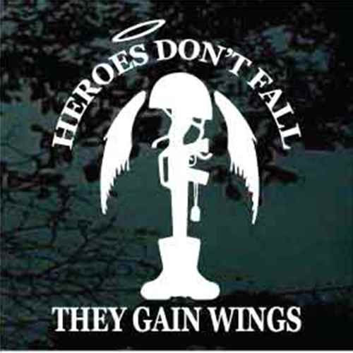 Heroes Don't Fall Soldier Memorial Decals