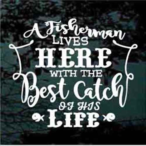Fishing Quotes Delectable Fishing Quote Car Decals Window Stickers Decal Junky