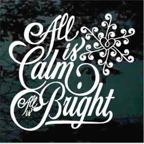 All Is Calm All Is Bright