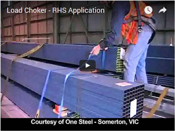 Load Choker - RHS Application
