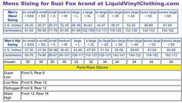 Mens pants standard size sizing chart.  For custom sizing and other options, go to http://liquidvinylclothing.com/menscustompants