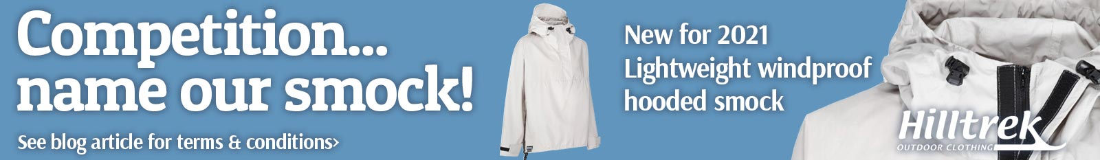 Competition - name the new lightweight Hilltrek ventile smock