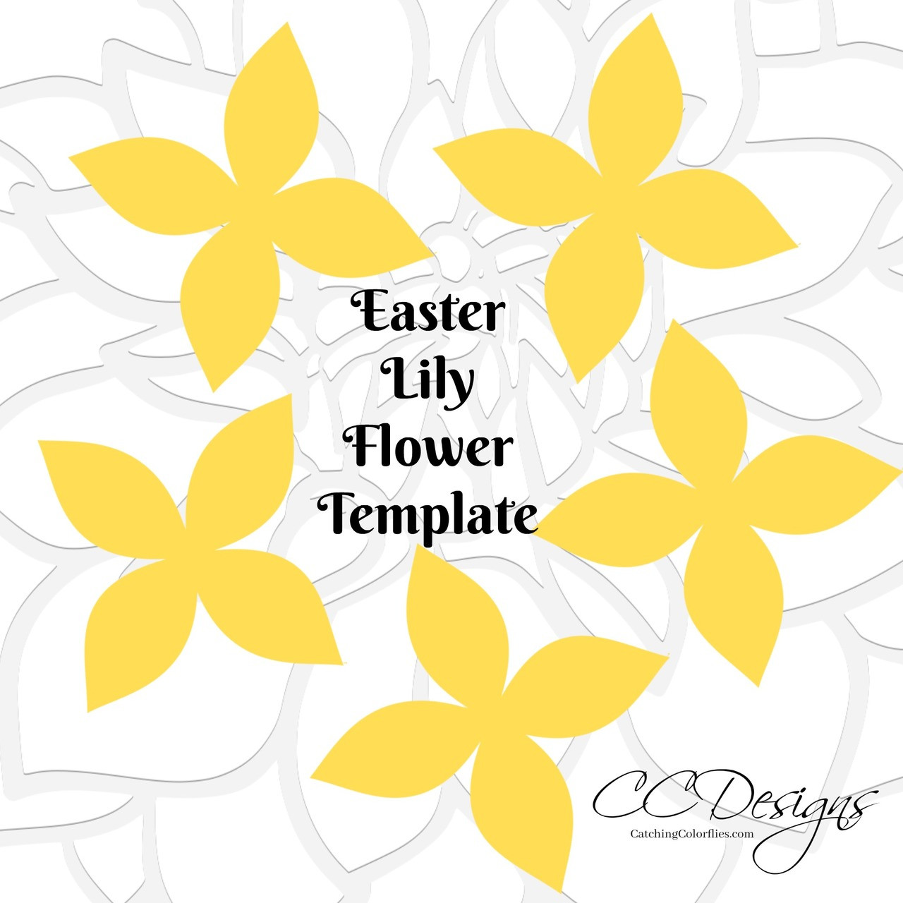 Easter Lily Flower Templates - Catching Colorlfies