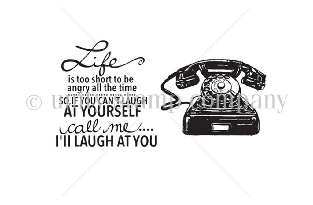 Call Me...I'll Laugh at You