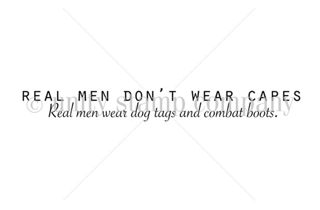 Real Men Wear Dog Tags & Combat Boots