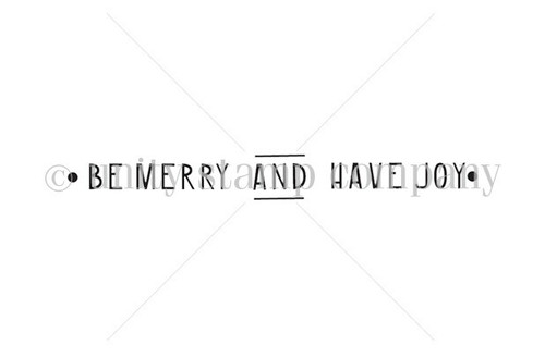 Be Merry and Have Joy