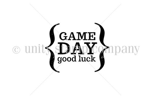 Game DAY Good Luck