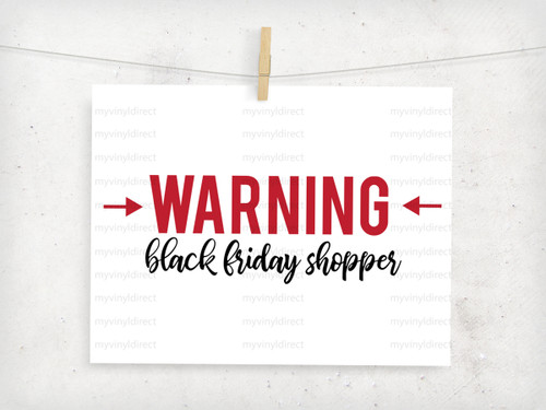 WARNING Black Friday Shopper