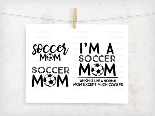 Soccer Mom 3 Pack Digital Cutting Files