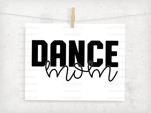 Dance Mom Digital Cutting File